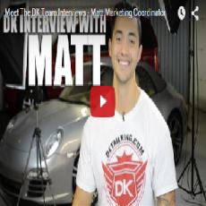 Meet The DK Team Interviews – Matt Marketing Coordinator