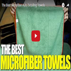 The Best Microfiber Auto Detailing Towels