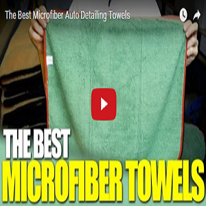 The Best Microfiber Auto Detailing Towels