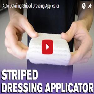 Auto Detailing Striped Dressing Applicator