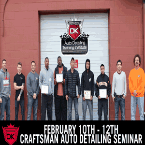 February 10th – 12th 2017 Craftsman Auto Detailing Seminar