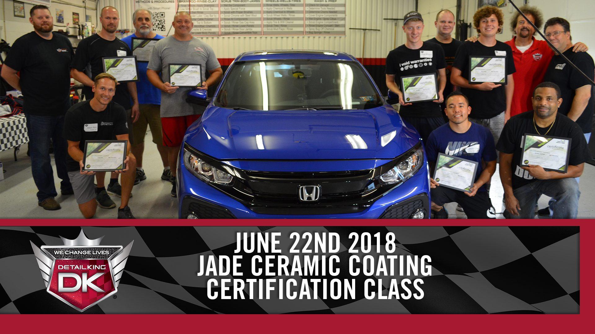 June 22nd 2018 – Jade Ceramic Coating Certification Class