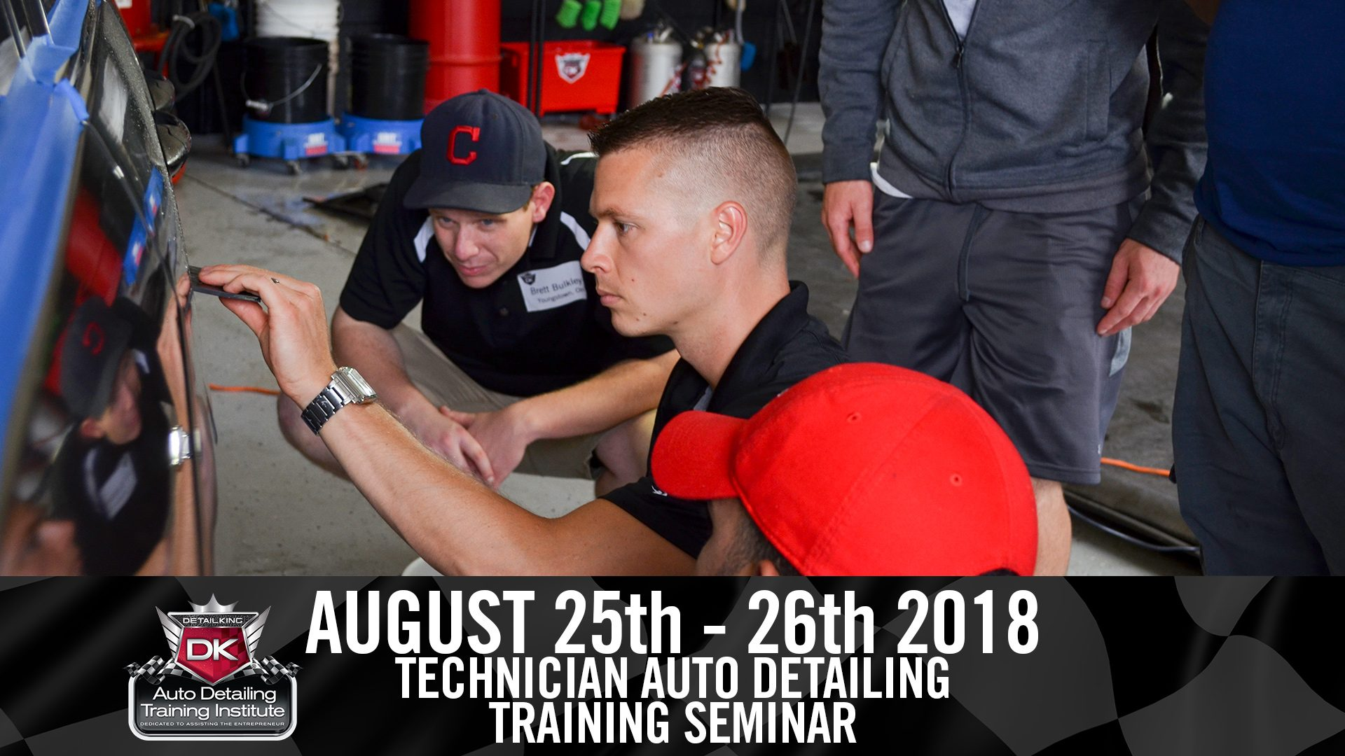 August 25th – 26th 2018 Technician Auto Detailing Training Seminar