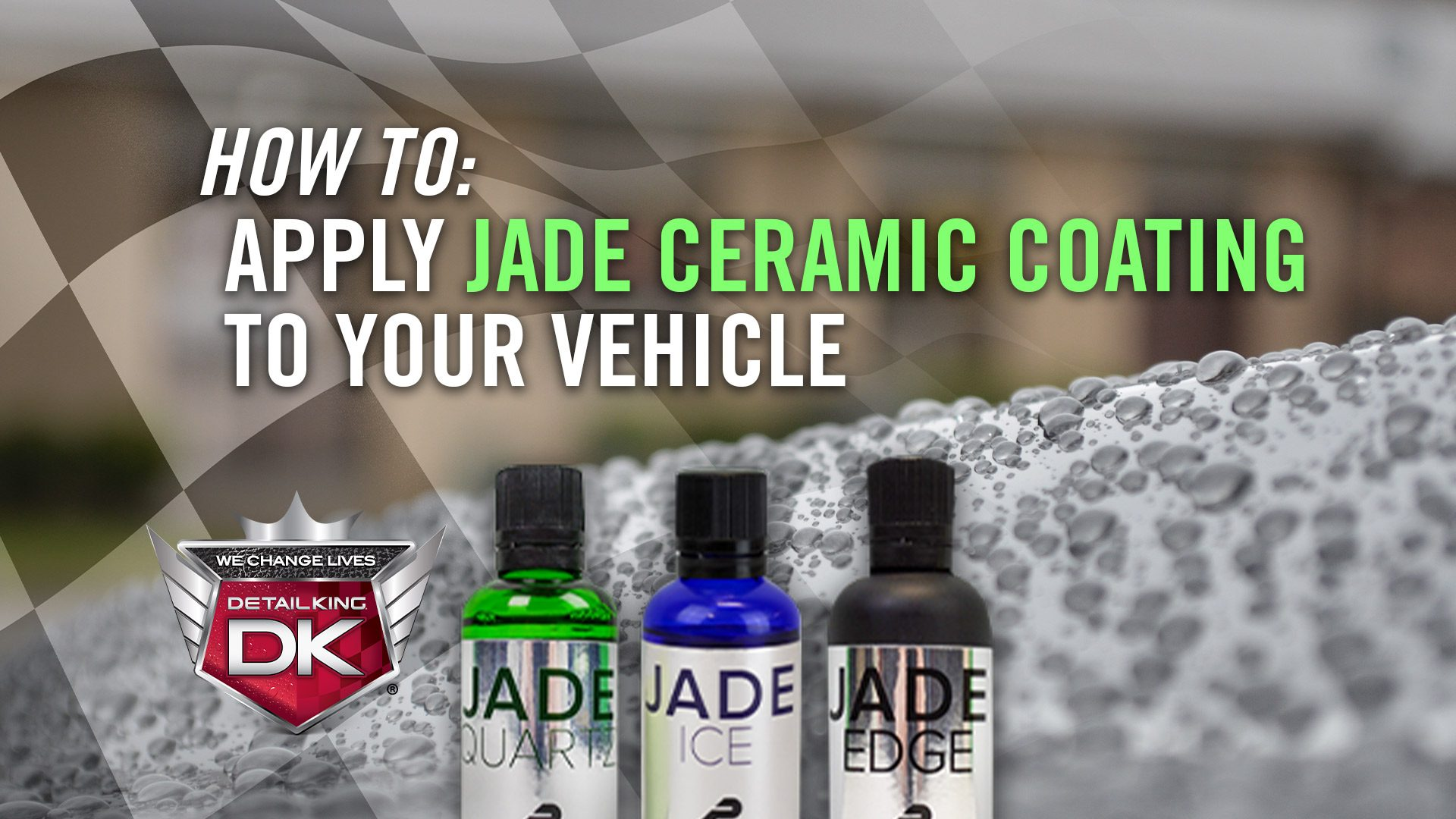 How To: Apply Jade Ceramic Coating to Your Vehicle!