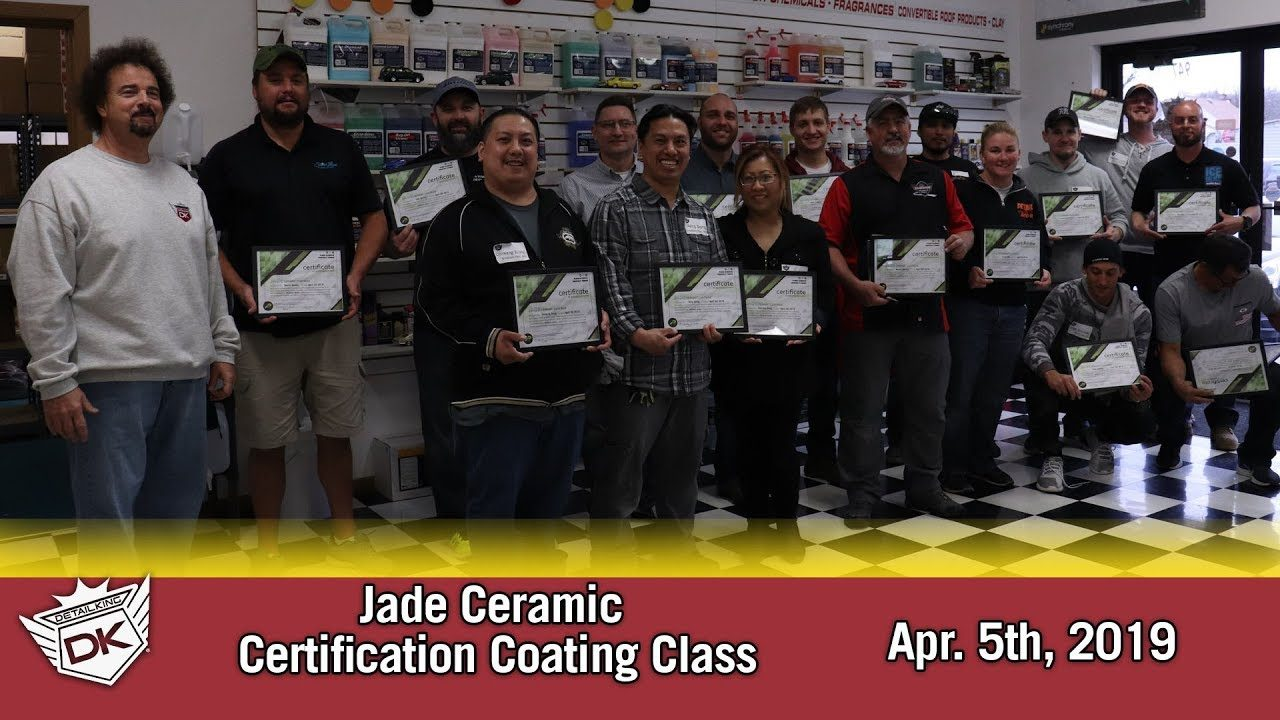April 5th 2019 Jade Ceramic Coating Certification Class