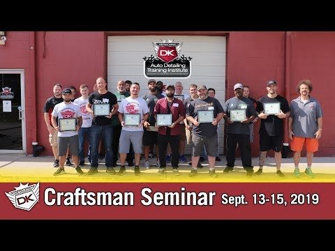 Craftsman Auto Detailing Training Seminar September 13th – 15th 2019