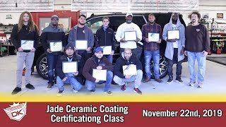 Jade Ceramic Coating Class! November 22nd, 2019