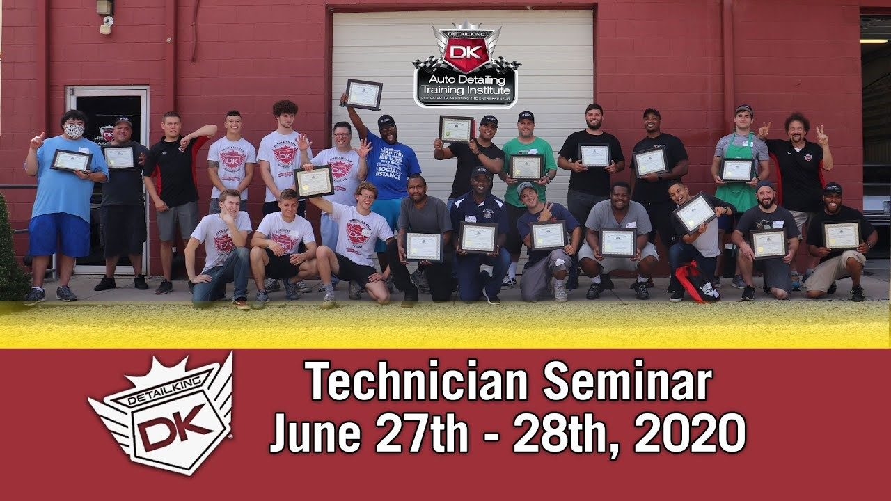 Detail King's Technician Class! June 27th-28th